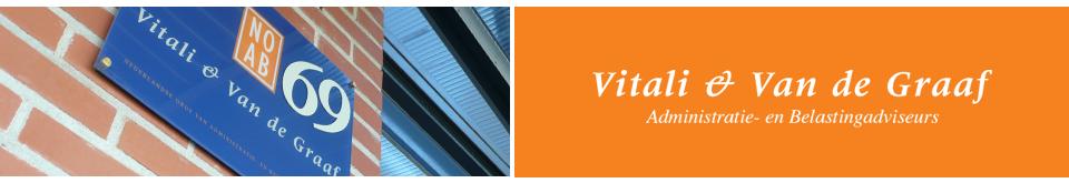 Welkom bij Vitali & Van de Graaf voor uw administratie en bedrijfsadviseur